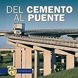 Del Cemento al Puente, Robin Nelson, 082256498X