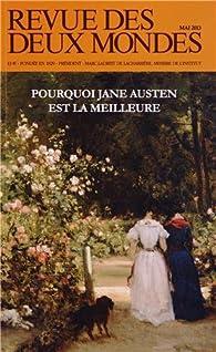 Revue des deux Mondes, Mai 2013 : Pourquoi Jane Austen est la meilleure par Michel Crépu