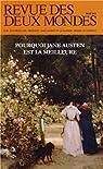 Revue des deux Mondes, Mai 2013 : Pourquoi Jane Austen est la meilleure par Crépu