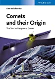 Comets And Their Origin - The Tools To DecipherA Comet