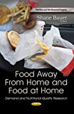 Food Away from Home and Food at Home, , 1628081228