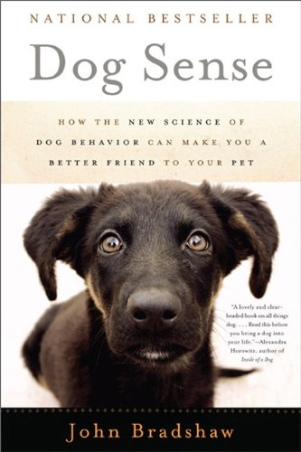 Download Dog Sense: How the New Science of Dog Behavior Can Make You A Better Friend to Your Pet pdf epub