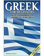 Greek for Beginners: The Best Handbook for Learning to Speak Greek!