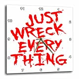 3dRose Taiche - Typography - Graffiti - Just Wreck Everything Bright Red Grunge Graffiti - 15x15 Wall Clock (dpp_273673_3)