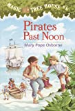Pirates Past Noon (Magic Tree House)