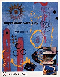 Impressions with Clay (Schiffer Art Books)
