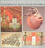 Transatlantic Dialogue, Michael D. Harris and Moyo Okediji, 029597933X