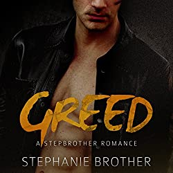 Greed: A Stepbrother Romance