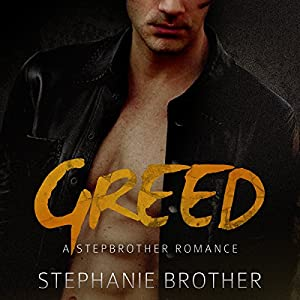 Greed: A Stepbrother Romance Hörbuch