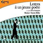 Lettres à un jeune poète | Rainer Maria Rilke