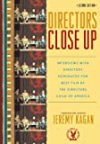 img - for Directors Close Up: Interviews with Directors Nominated for Best Film by the Directors Guild of America book / textbook / text book