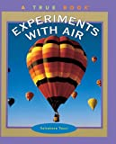 img - for Experiments With Air (Turtleback School & Library Binding Edition) book / textbook / text book