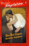 One Hot Chance, Darlene Gardner, 0373691262