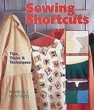Sewing Shortcuts, Pamela J. Hastings, 080697785X