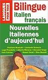Nouvelles italiennes d'aujourd'hui - Bilingue : Italien - Français par Deschamps-Pria
