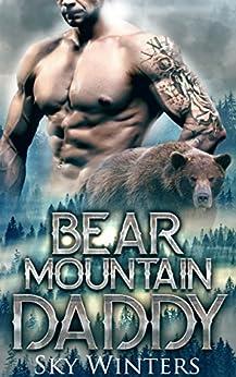 Bear Mountain Daddy (Bear Mountain Shifters) by [Winters, Sky]