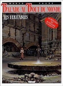 """Afficher """"Balade au bout du monde n° 9 Les Véritables : 3e cycle d'aventure - Tome 1"""""""