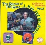 Rarest of the Rare, Vol. 2: Collector's Showcase