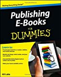 Publishing e-Books for Dummies, Ali Luke, 1118342909