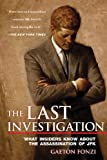The Last Investigation, Gaeton Fonzi, 1626360782