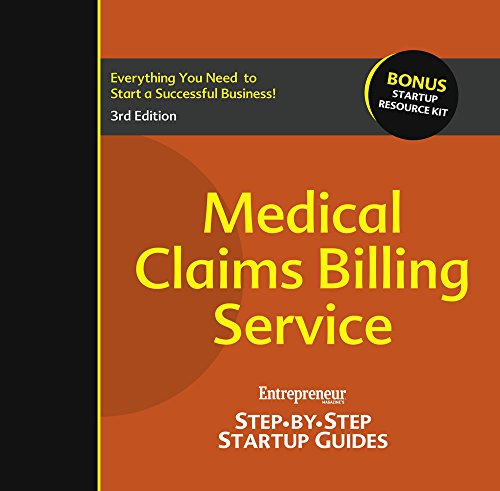 Download Medical Claims Billing Service: Entrepreneur's Step-by-Step Startup Guide Pdf