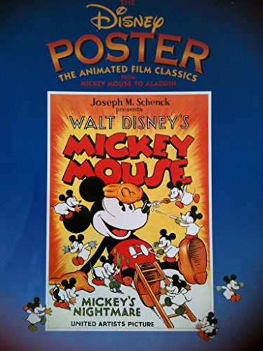 The Disney Poster: The Animated Film Classics from Mickey Mo