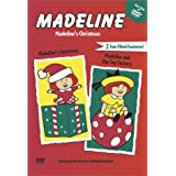Madeline's Christmas and Madeline and the Toy Factory