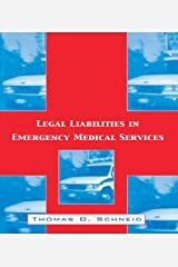 Legal Liabilities in Emergency Medical Services Kindle Edition