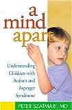 A Mind Apart, Peter Szatmari, 1593850301