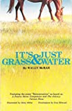 It's Just Grass & Water