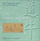 Taoist Wisdom: Daily Teachings from the Taoist Master