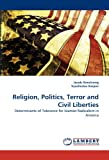 Religion, Politics, Terror and Civil Liberties, Jacob Armstrong and Vyacheslav Karpov, 3838370384