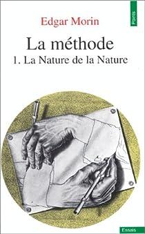 La méthode, tome 1 : La Nature de la nature par Morin