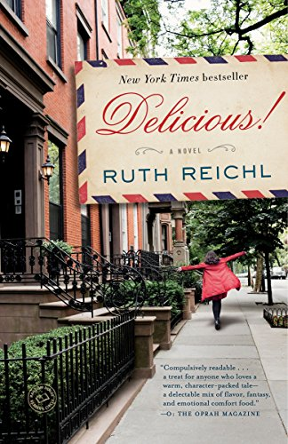 Delicious!: A Novel ()