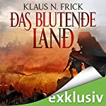 Das blutende Land | Klaus N. Frick