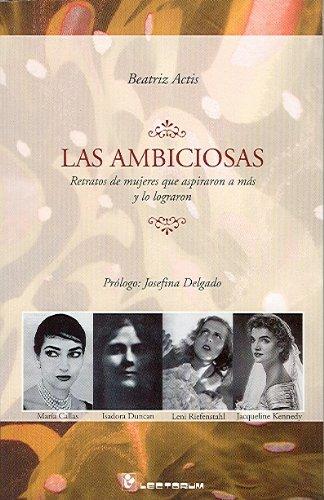 Descargar Libro Las Ambiciosas Beatriz Actis