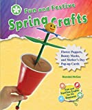 Fun and Festive Spring Crafts, Randel McGee, 0766043185