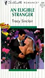 An Eligible Stranger, Tracy Sinclair, 0373194390