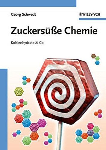 Zuckersüße Chemie: Kohlenhydrate & Co