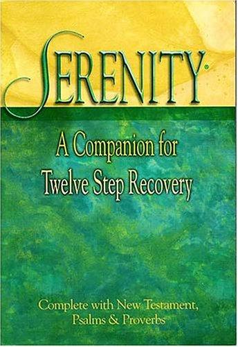 Serenity: A Companion For Twelve Step ()