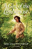 img - for A Girl of the Limberlost book / textbook / text book