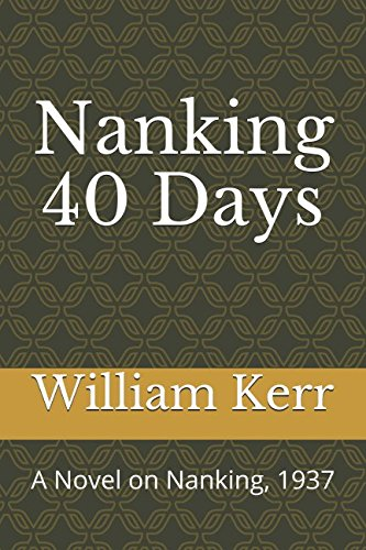 Nanking 40 Days: A Novel on Nanking, 1937 中英文版 pdf epub