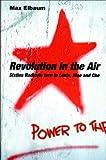 Revolution in the Air, Max Elbaum, 1859846173