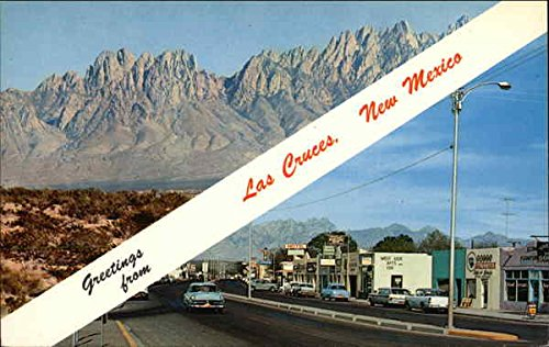 greetings from las cruces new mexico las cruces original vintage