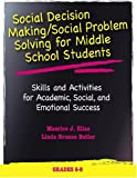 img - for Social Decision Making/Social Problem Solving For Middle School Students: Skills And Activities For Academic, Social And Emotional Success (Book and CD) book / textbook / text book