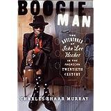 Boogie Man: The Adventures Of John Lee Hooker