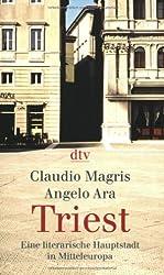 Triest: Eine literarische Hauptstadt in Mitteleuropa