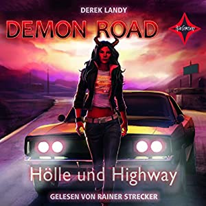 Hölle und Highway (Demon Road 1) Audiobook