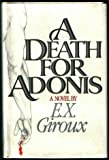 A Death for Adonis, E. X. Giroux, 031218610X
