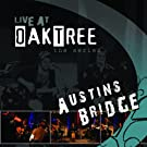 Live @ Oak Tree:Austins Bridge